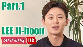 [Showbiz Korea] LEE Ji-hoon(???) Interview _ Part.1