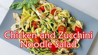 The Best Chicken and Zucchini Noodle Salad