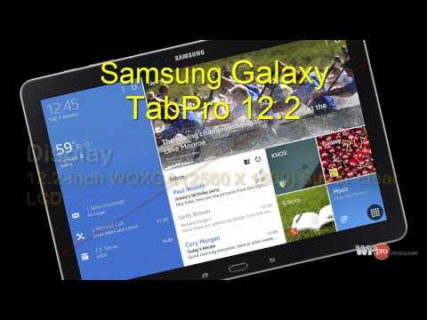 Samsung Galaxy Tab Pro 12.2: Specs. Pics. Reviews 2014