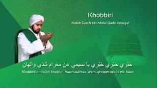 Lafadz Lirik Khobbiri - Habib Syech