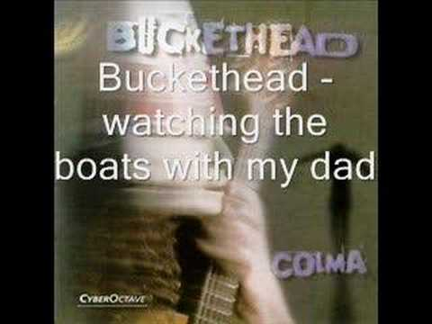 Buckethead - Watching The Boats With My Dad