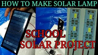 Science project idea with solar panels    solar lamp project    solar project ideas    solar panels