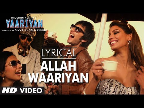 allah Waariyan Full Song With Lyrics | Yaariyan | Himansh Kohli, Rakul Preet Singh video