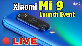 Xiaomi Mi9 Launch Event Live From China with full specification in hindi/english