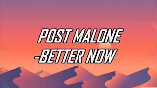 Download Lagu Post Malone - Better Now (Lyrics) (Official Audio) Gratis STAFABAND