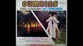 Hermanas Albarran y Los tremendos - Cumbias Vol.6