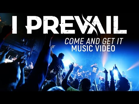 I Prevail - Come And Get It (Official Music Video)
