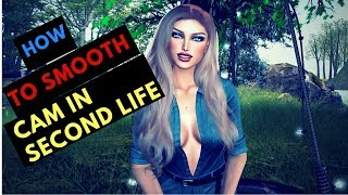 How to smooth camera effect In second life using Firestorm Viewer