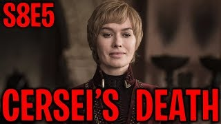 S8E5 Cersei's Death & Leaked Scenes ! | Game of Thrones Season 8 Episode 5