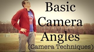 Basic Camera Angles! (Filmmaking Camera Techniques)