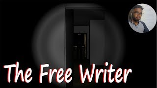 The weirdest Horror game i've ever played! [The free writer]