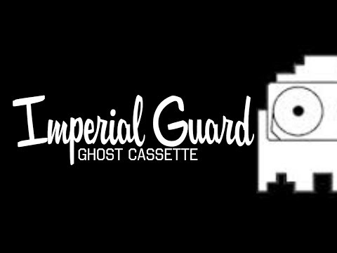 Ghost Cassette - Imperial Guard