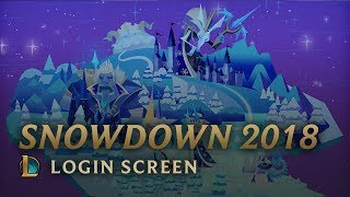 Snowdown 2018 | Login Screen - League of Legends