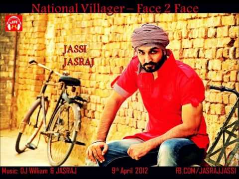 National Villager | Face to Face | Jassi Jasraj Full Song