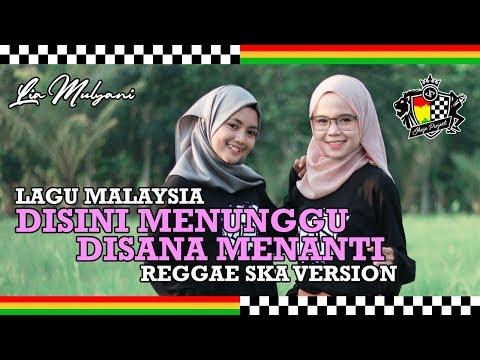 Download Lia Cimul - Disini Menunggu Disana Menanti Reggae SKA Version Jheje Project Mp4 baru
