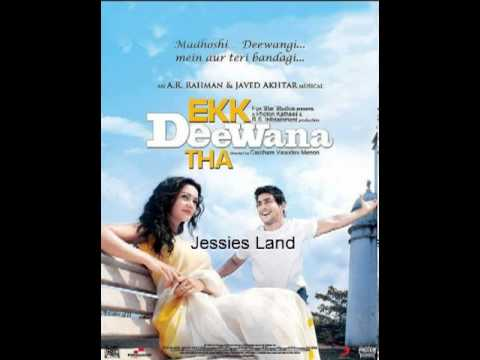 Ek Deewana Tha-jessies Land. video