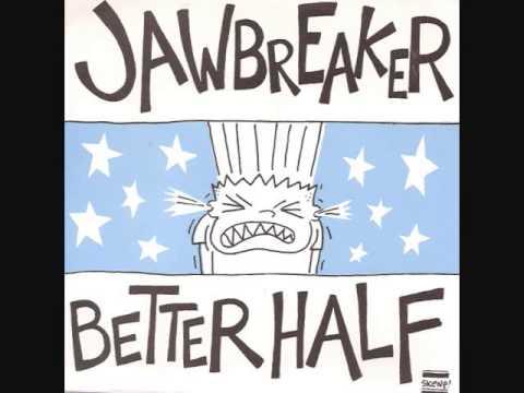 Jawbreaker - Better Half