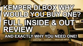 Kemper DI Box Inside and Out Review with Examples - Why you need one - tonymckenziecom