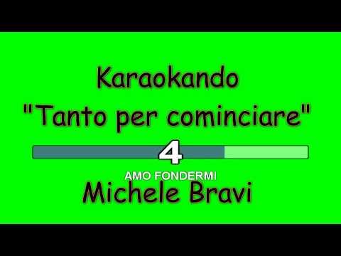 Karaoke Italiano - Tanto per cominciare - Michele Bravi ( Testo )