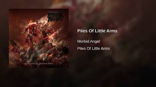 MORBID ANGEL - Piles Of Little Arms