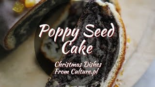 The 12 Dishes of Polish Christmas: Poppy Seed Rolled Cake