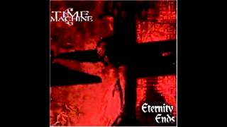 Watch Time Machine Eternity Ends video