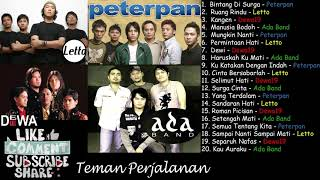 "Kompilasi Band 2000s ""Peterpan, Letto,  Ada Band & Dewa 19"" - Teman Perjalanan"