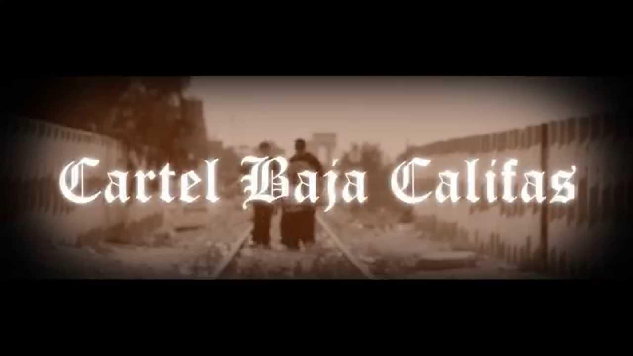 Baja Cartel Cartel Baja Califas 323