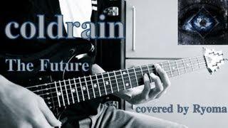 Watch Coldrain The Future video