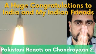 Pakistani Reacts to Chandrayaan 2 India Launches Second Moon Mission