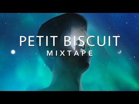 Best Of PETIT BISCUIT - Mixtape 2018 ♪