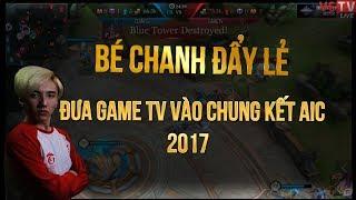 Trận Đấu Mà GameTV Bé Chanh Đưa liên Quân Mobile Việt Nam Lên Tầm Cao Mới !