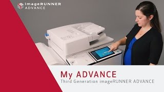 Advanced Personalization with My ADVANCE - Third Generation imageRUNNER ADVANCE