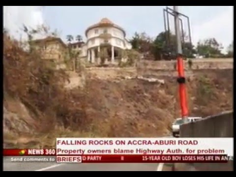 News360 - Property owners are accusing Ghana Highways Auth. for the danger the rocks are - 30/1/2016
