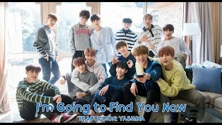 SEVENTEEN - Run to You/I'm Going to Find You Now sub esp + hangul + rom