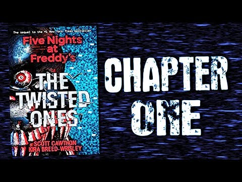 Five Nights At Freddy's: The Twisted Ones | Chapter 1 (Audio book)