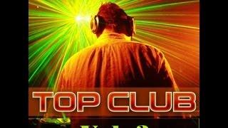 Top Club 2013 Vol. 3 - Mix By TETA