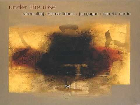 Rahim Alhaj&Ottmar Liebert - Under the Rose