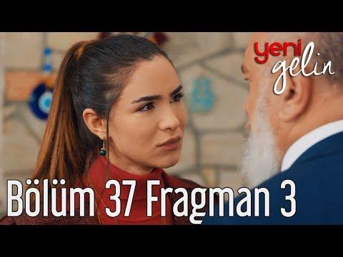 Yeni Gelin 37. Bölüm 3. Fragman