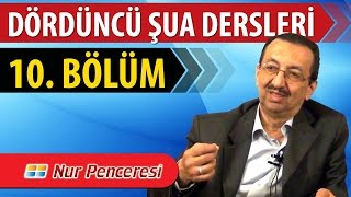 Prof. Dr. Alaaddin Başar - Şualar - 4. Şua - 10. Bölüm