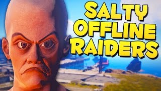 GRIEFING SALTY OFFLINE RAIDERS - Rust Funny Moments