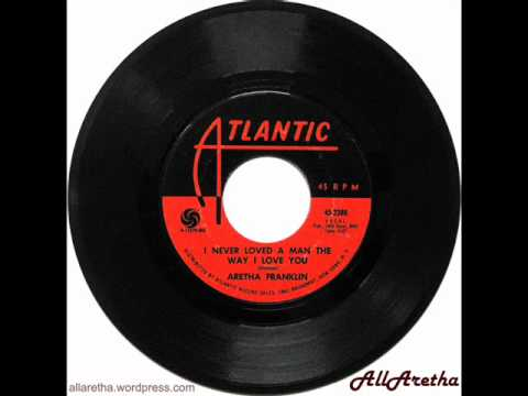 Aretha Franklin - I Never Loved A Man / Do Right Woman - Do Right Man - 7″ - 1967