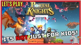 Portal Knights Is GREAT! chill stream