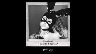 Ariana Grande Into You Audio