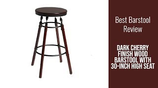 Barstool Review - Dark Cherry Finish Wood Barstool with 30-inch High Seat