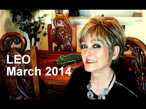 LEO MARCH 2014 Astrology Forecast 2014 - Karen Lustrup
