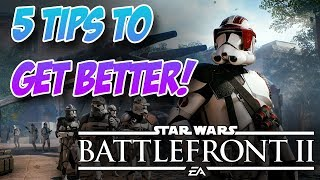 Get BETTER At Battlefront 2! - 5 Tips To Improve!😈