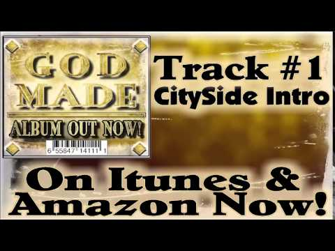 GOD MADE - CitySide Music Ministries Intro