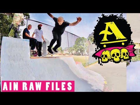 AIN RAW FILES #2 - ALL I NEED SKATEBOARDING