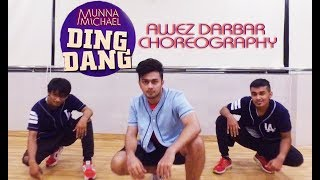 download lagu Ding Dang - Munna Michael  Awez Darbar Choreography gratis